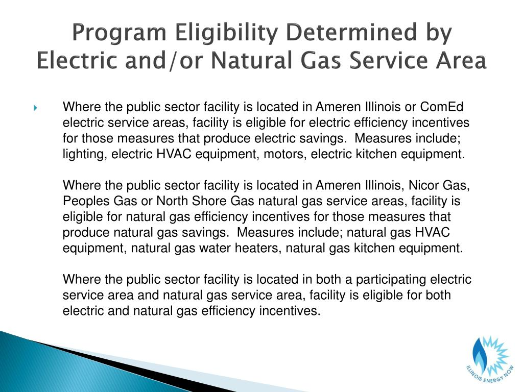 Program Eligibility Determined by Electric and/or Natural Gas Service Area