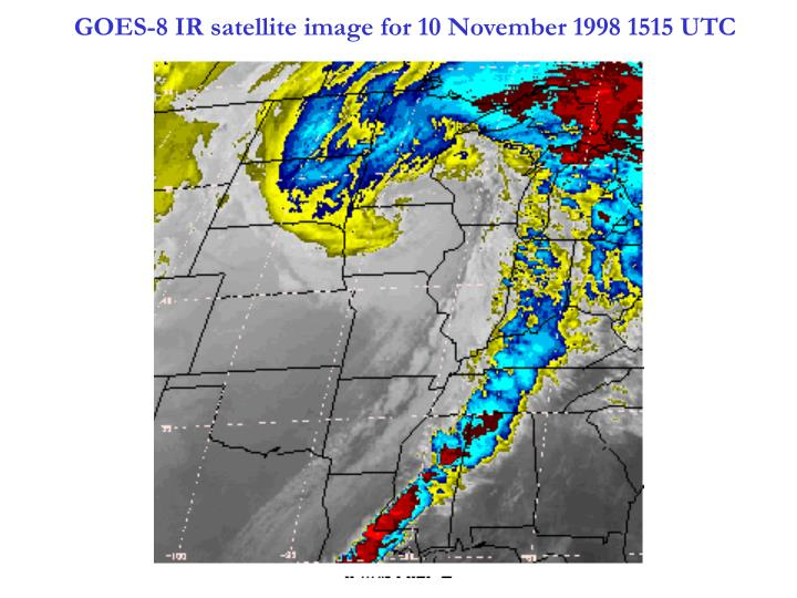 GOES-8 IR satellite image for 10 November 1998 1515 UTC