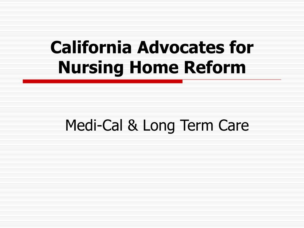 california advocates for nursing home reform l.