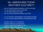 50 americans today another culture