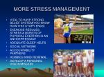 more stress management