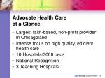 advocate health care at a glance