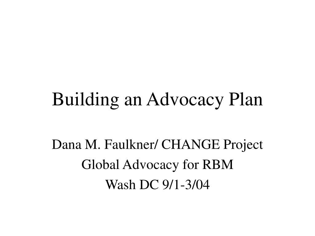 building an advocacy plan l.