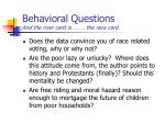 behavioral questions and the river card is the race card