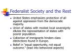 federalist society and the rest