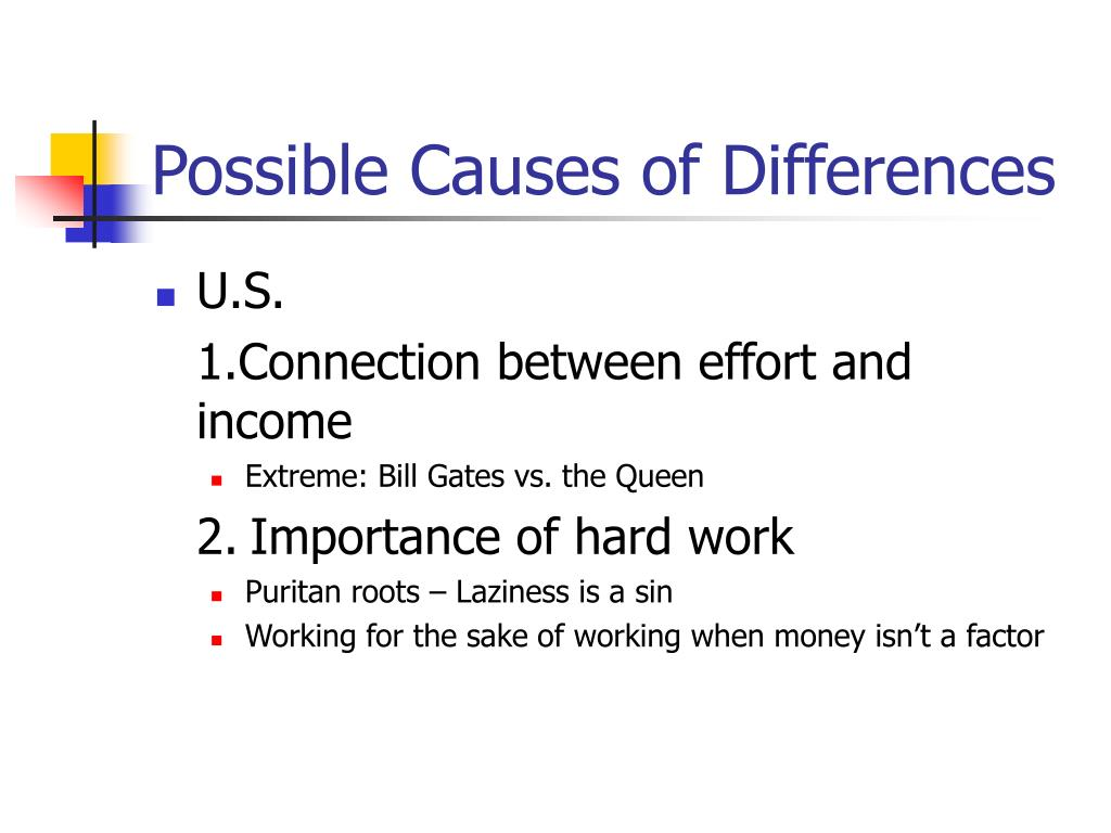 Possible Causes of Differences