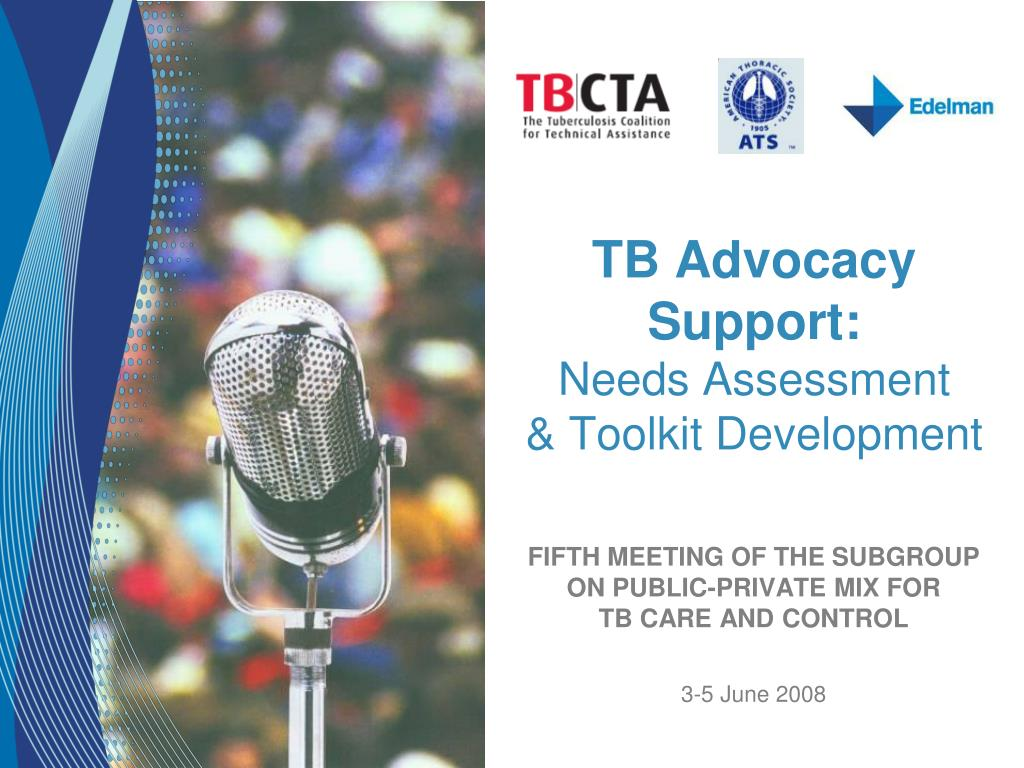 tb advocacy support needs assessment toolkit development l.
