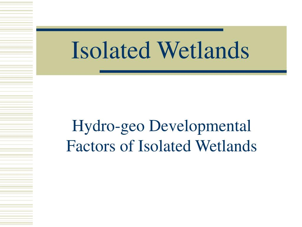 isolated wetlands l.