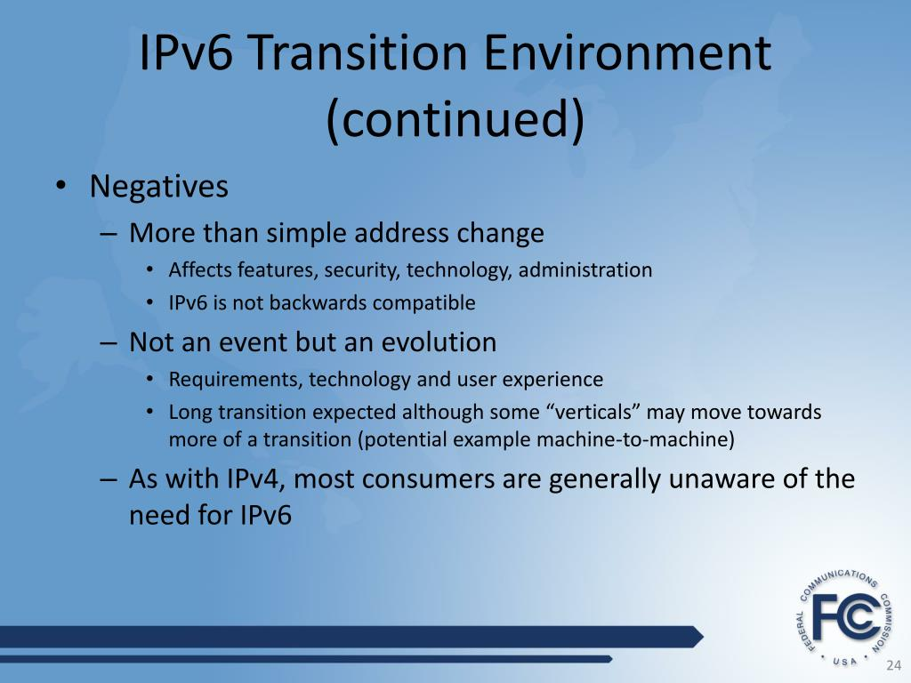IPv6 Transition Environment (continued)