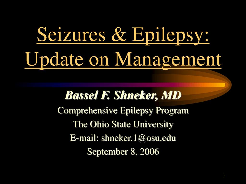 seizures epilepsy update on management l.