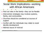 social work implications working with african americans