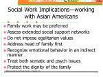social work implications working with asian americans