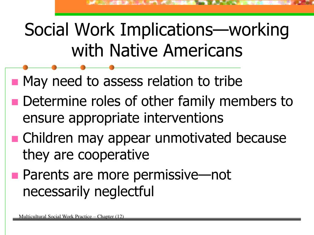 Social Work Implications—working with Native Americans