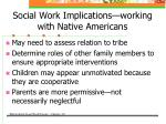 social work implications working with native americans