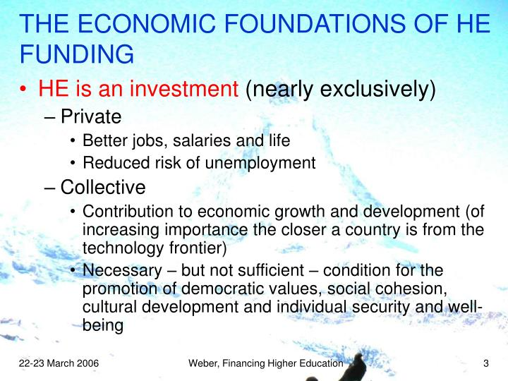 The economic foundations of he funding