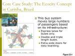 core case study the ecocity concept in curitiba brazil4