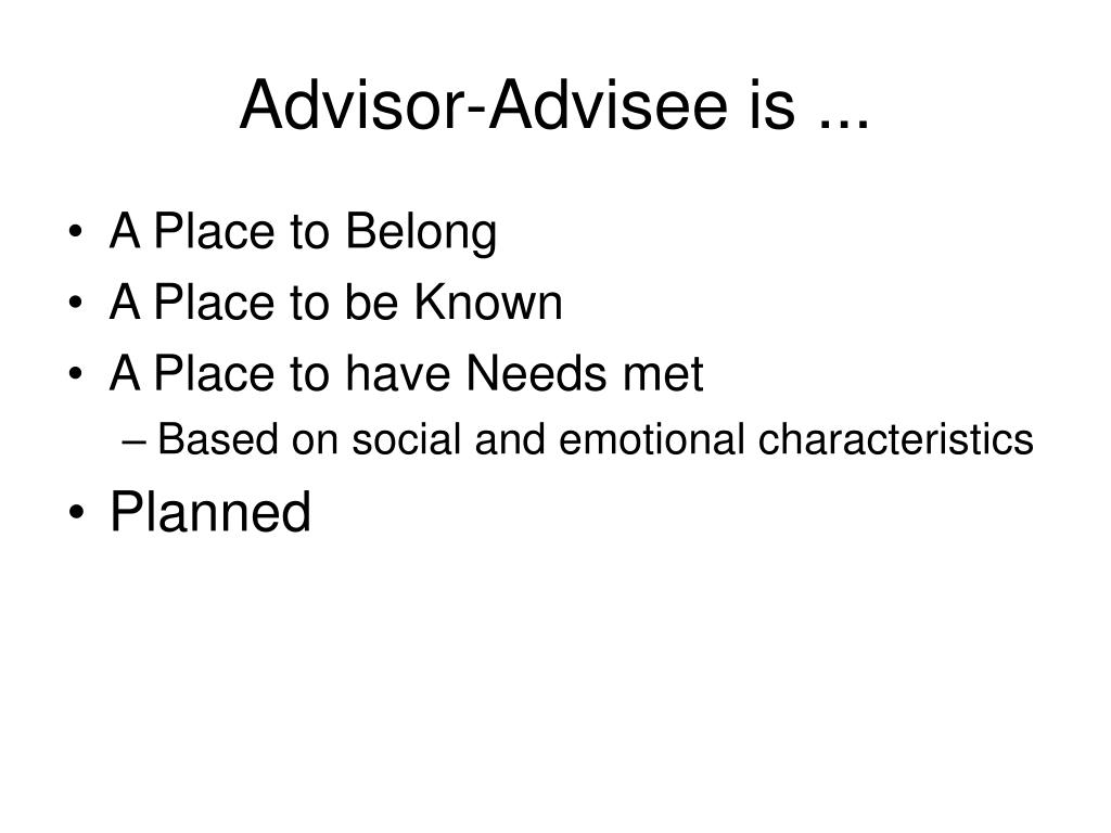 Advisor-Advisee is ...