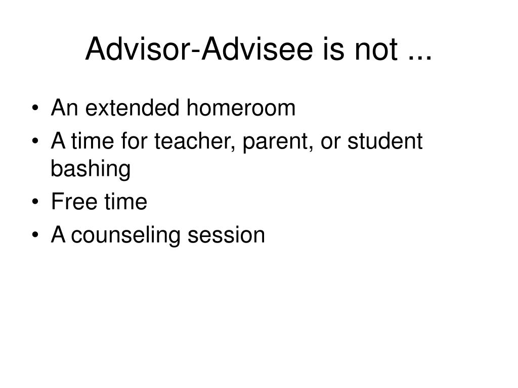 Advisor-Advisee is not ...