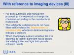 with reference to imaging devices iii