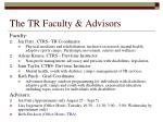 the tr faculty advisors