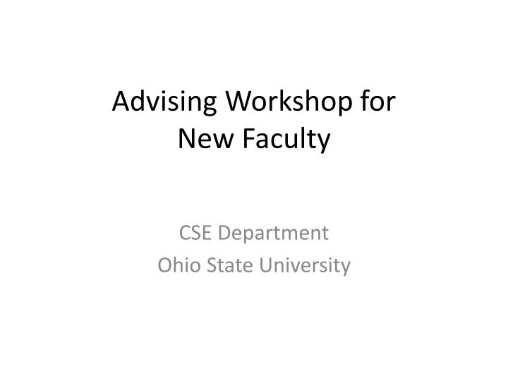 Advising workshop for new faculty