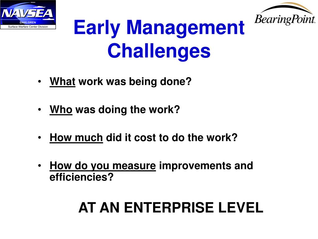 Early Management Challenges