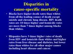 disparities in cause specific mortality