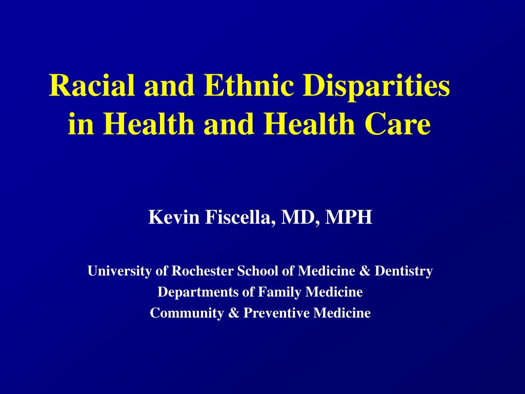 racial and ethnic disparities in health and health care l.