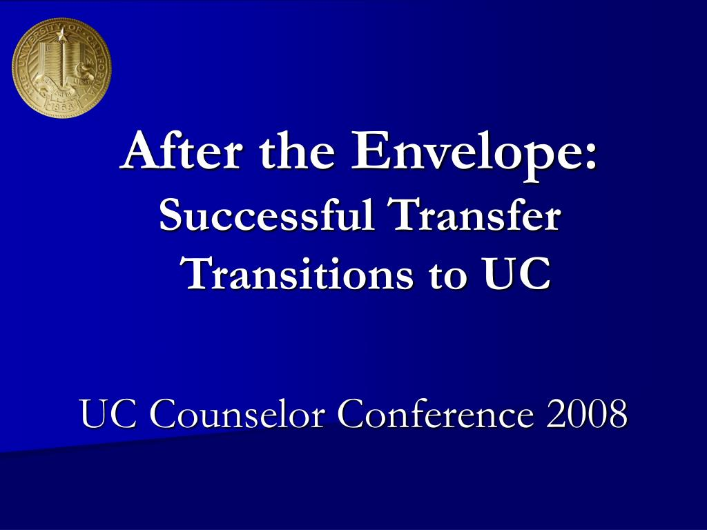 after the envelope successful transfer transitions to uc l.