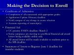 making the decision to enroll4