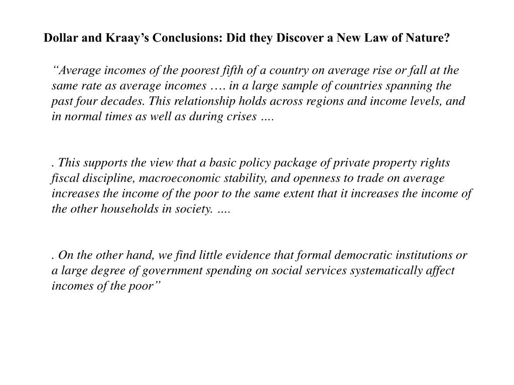 Dollar and Kraay's Conclusions: Did they Discover a New Law of Nature?
