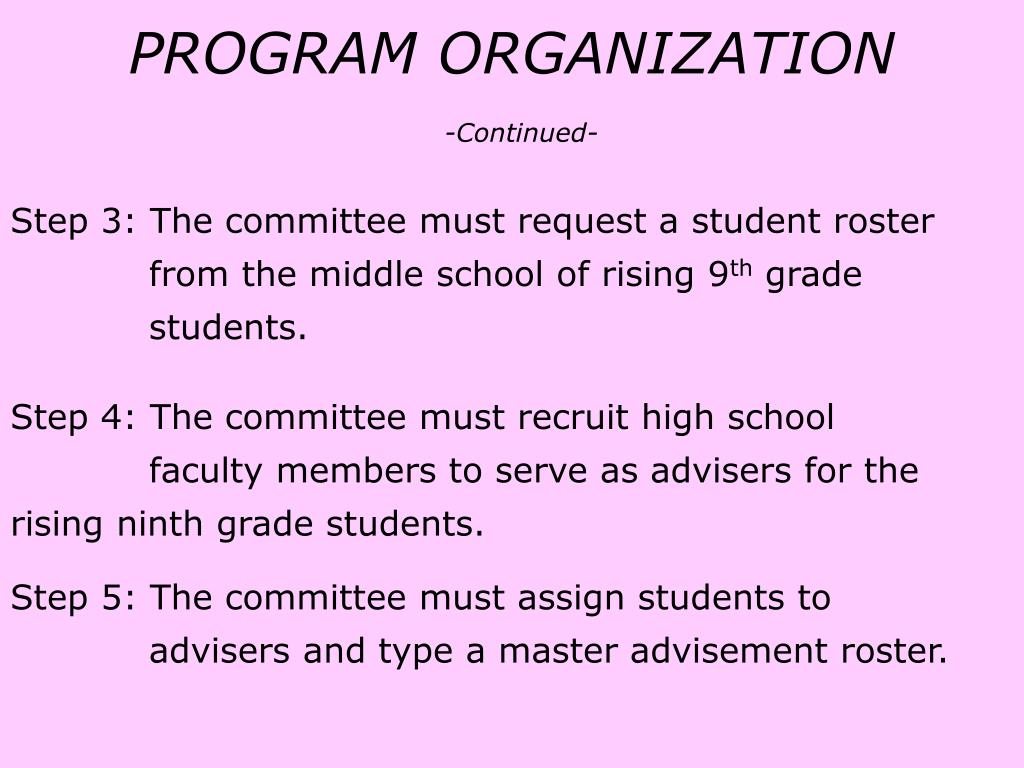 Step 3: The committee must request a student roster 	   from the middle school of rising 9
