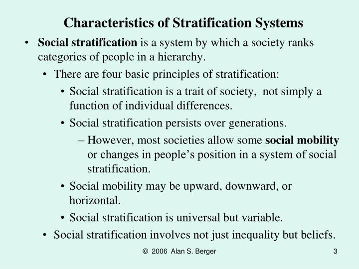 social stratification is a system by which a society ranks categories of people in a hierarchy