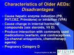 characteristics of older aeds disadvantages
