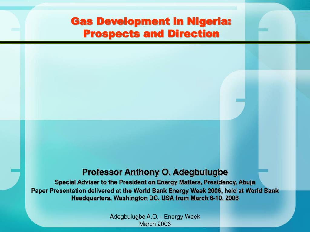 gas development in nigeria prospects and direction l.