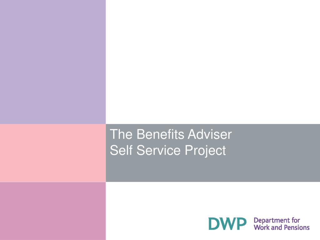 the benefits adviser self service project