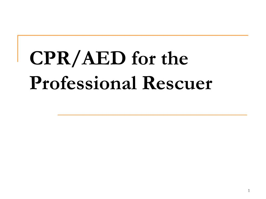 cpr aed for the professional rescuer l.