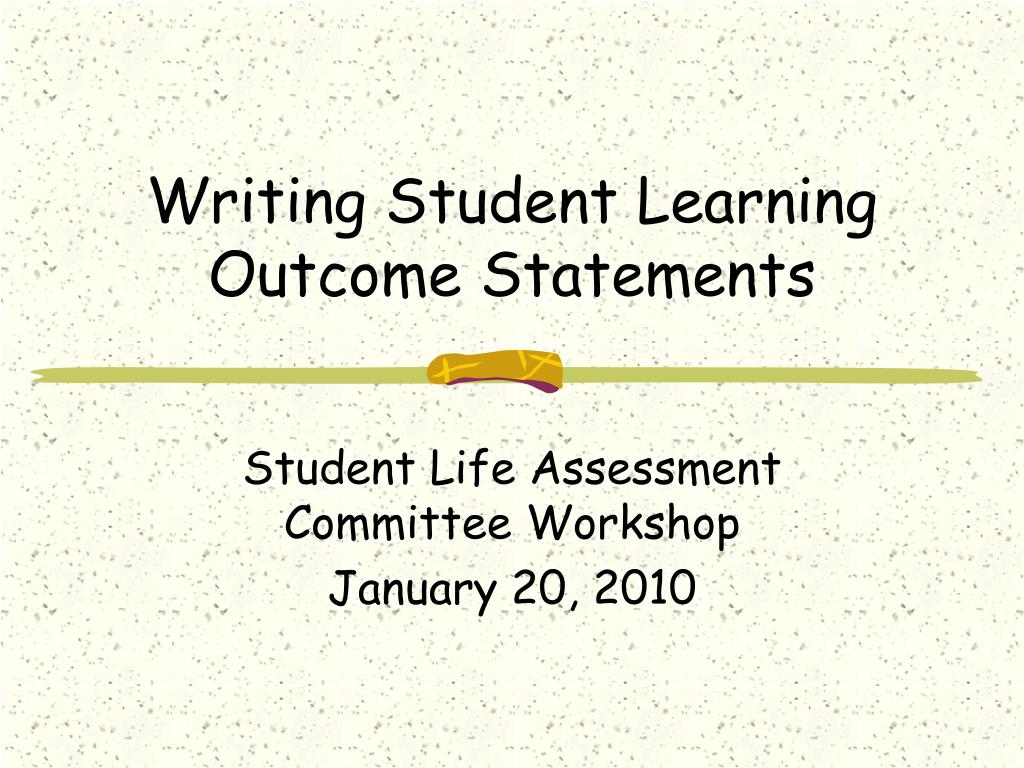 writing student learning outcome statements l.