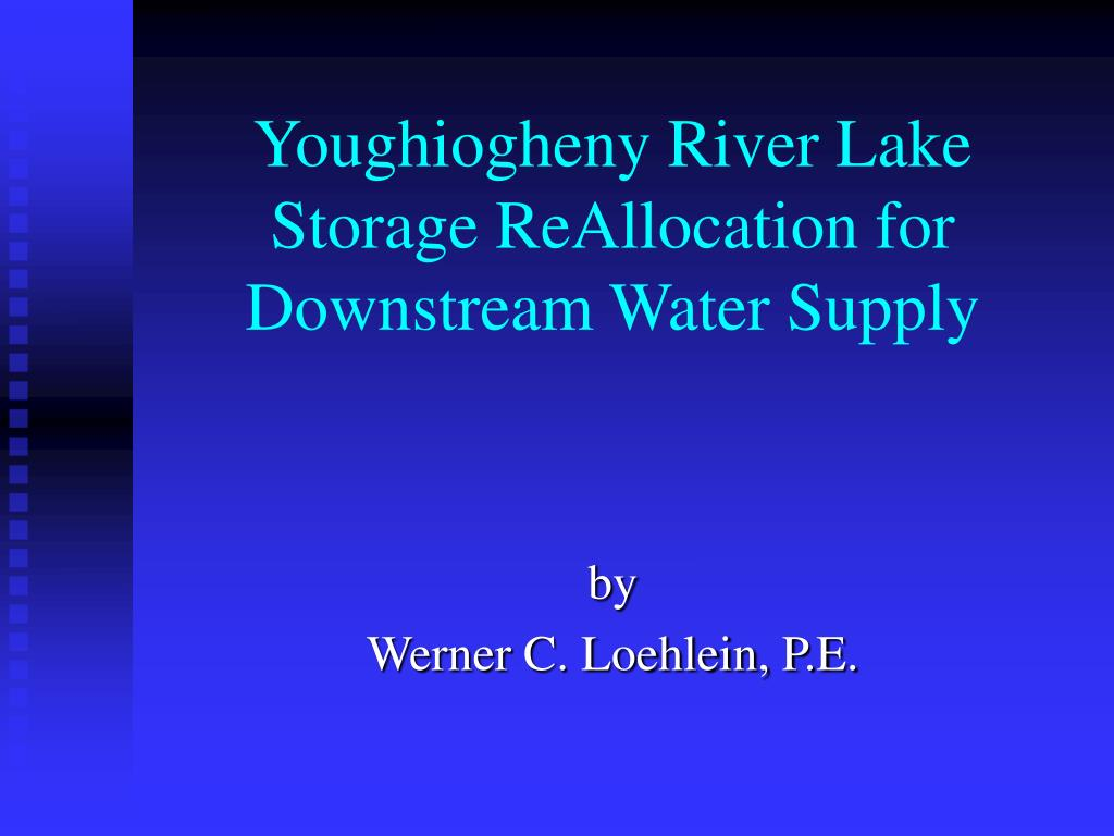youghiogheny river lake storage reallocation for downstream water supply l.