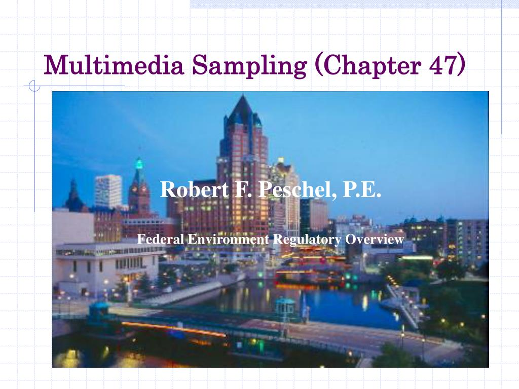 multimedia sampling chapter 47 l.