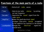 functions of the main parts of a radio