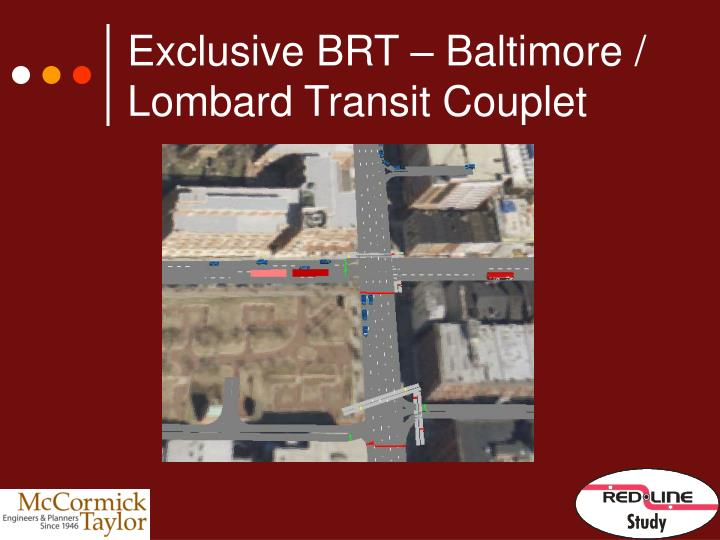 Exclusive BRT – Baltimore / Lombard Transit Couplet