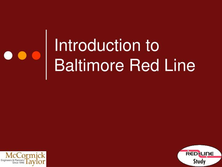 Introduction to baltimore red line