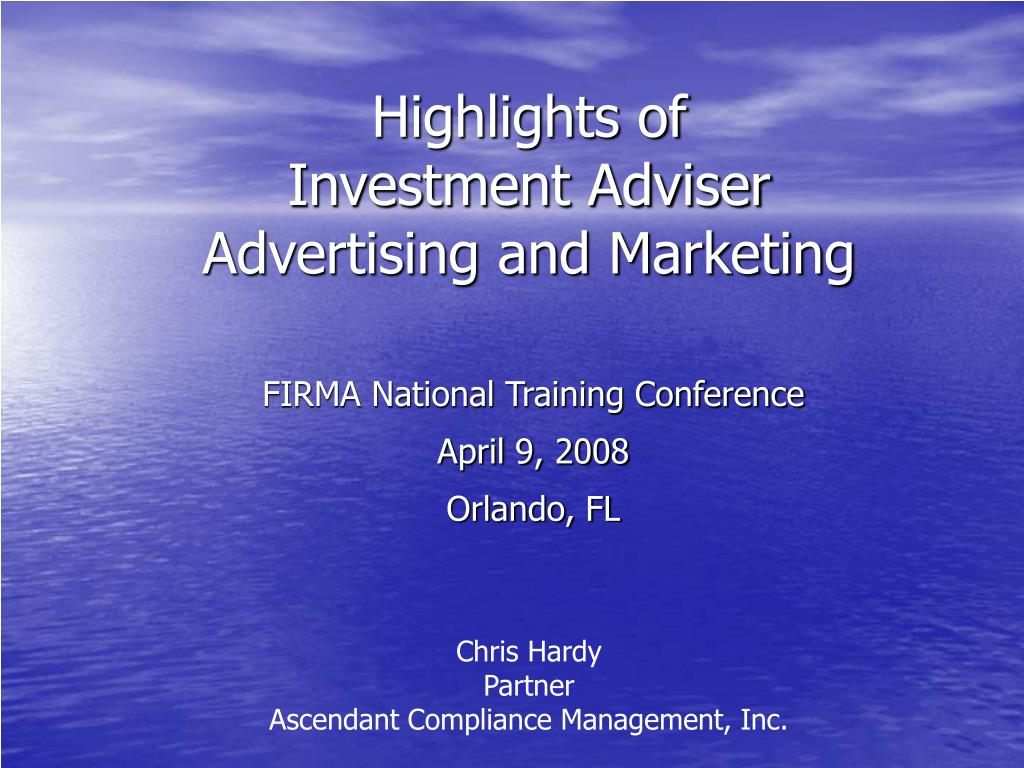 highlights of investment adviser advertising and marketing l.