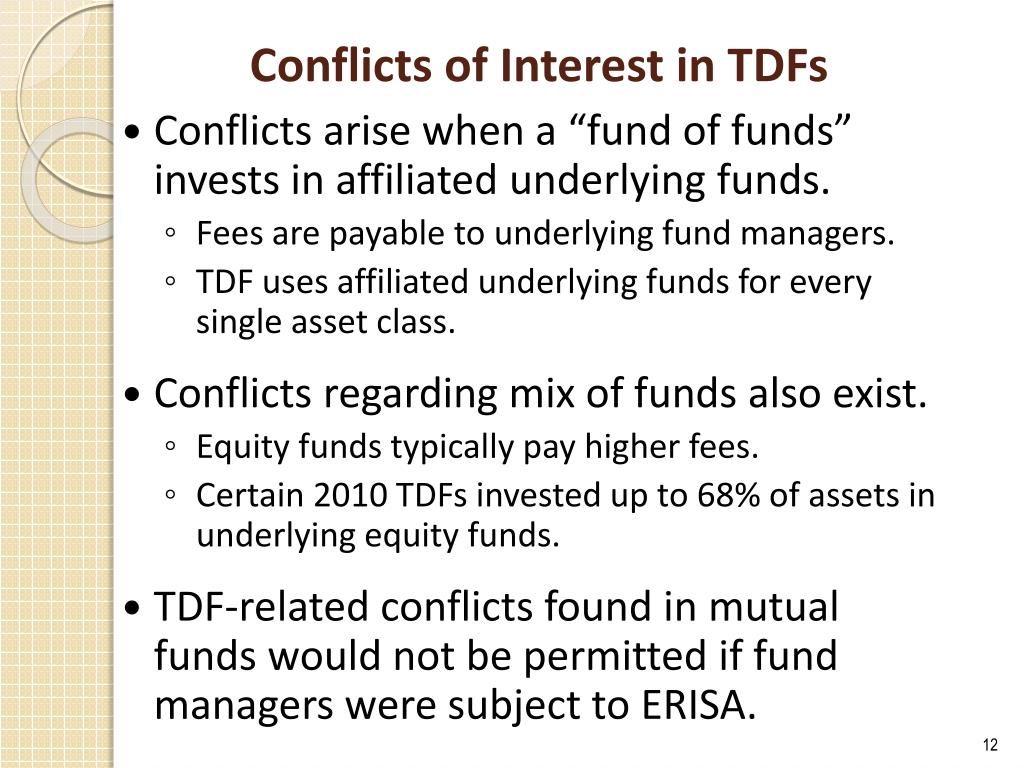 Conflicts of Interest in TDFs