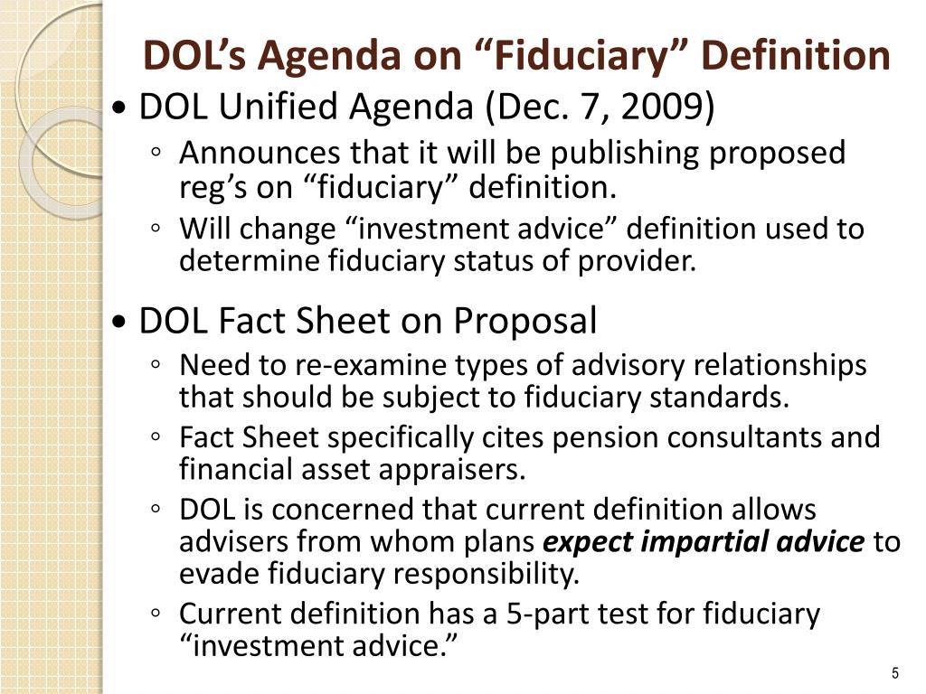 "DOL's Agenda on ""Fiduciary"" Definition"