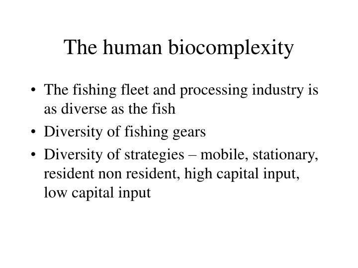 The human biocomplexity