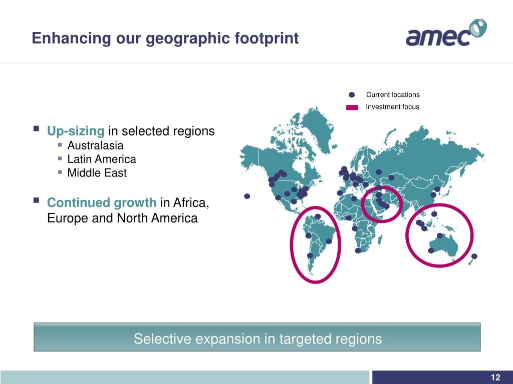 Enhancing our geographic footprint