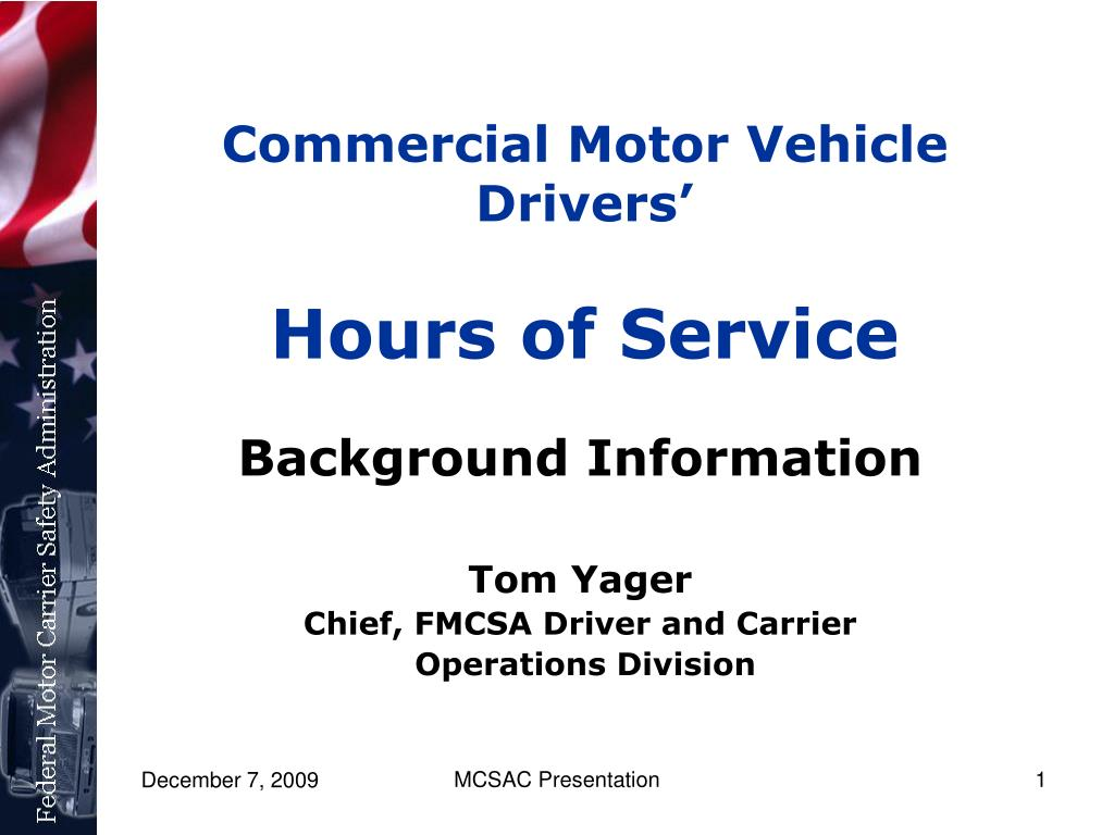 commercial motor vehicle drivers hours of service l.