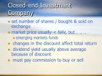 closed end investment company
